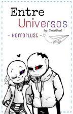 Entre Universos [HorrorLust] by CreatSoul
