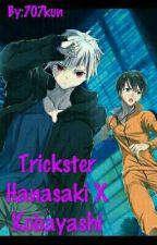 Trickster Hanasaki X Kobayashi by 707kun
