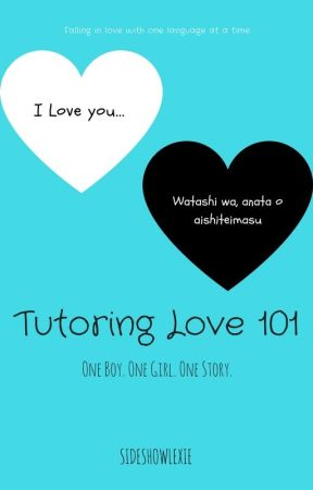 Tutoring Love 101 by Sideshow_Lexie