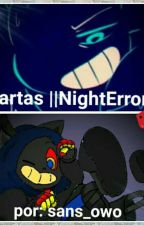 Cartas ||NightError|| +16  by sans_owo