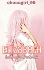 Elizabeth  by chocogirl_99