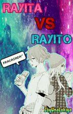 """Rayita vs """"Rayito""""   by ZoyUnaLokiya"""