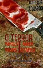 O TERROR. by EDKH_8
