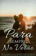 Para Sempre no Verão by DalilaFerreira9