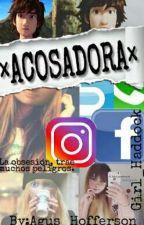 ×ACOSADORA×    HICCSTRID   •TERMiNADA• by Girl_Crazy01