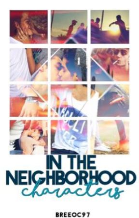 In The Neighborhood: Characters by breeoc97