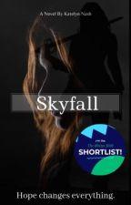 Skyfall by KatelynNash