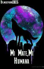 Mi Mate Mi Humana  by meryann0605