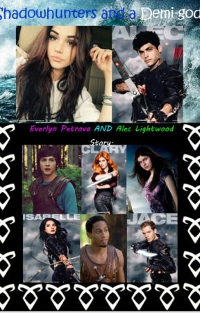 Shadowhunters and a Demi-god by DanniGirl075