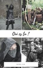 Qui est tu? by NinaLH