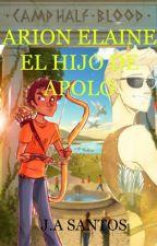 ARION ELAINE: EL HIJO DE APOLO by AngelHerondale1234