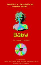 Baby by inlovewiththat