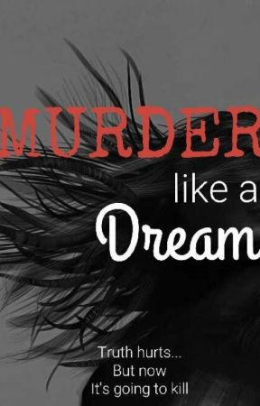Murder Like a Dream by personamen