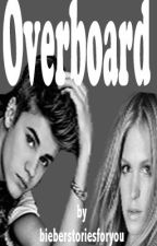 Overboard: Somebody to Love #4 by bieberstoriesforyou