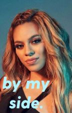 By My Side // Dinah x You by lauready