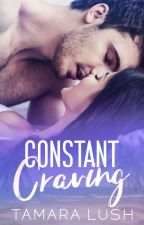 Constant Craving: The Complete Series by TamaraLush