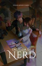 Tachada De Nerd by StefaniaLozanoCumber