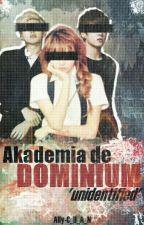 Akademia de Dominium: UNIDENTIFIED by Ally-C_H_A_N