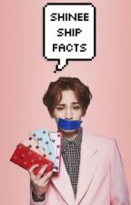 SHINee Ship Facts by kyungsew