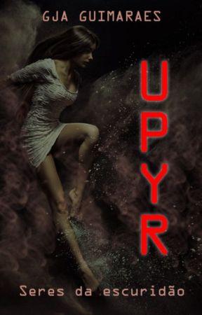 Upyr -  Seres da escuridão by GJAguimaraes