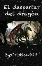 El despertar del dragón by Cristian823