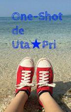 ♥One-shots de UtaPri (personajes x lectora) ♥ by Amaya_choco