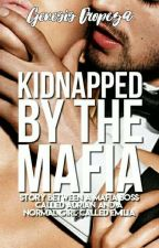 Kidnapped By The Mafia | Wattys2017 by etherealplaces