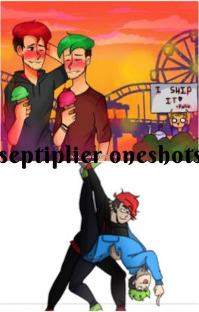 septiplier oneshots by TayWrites