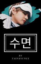수면 •• Kim TaeHyung by xxxnhrxxx