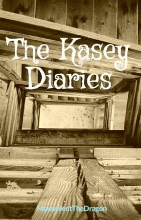 The Kasey Diaries by MalevolentTheDragon