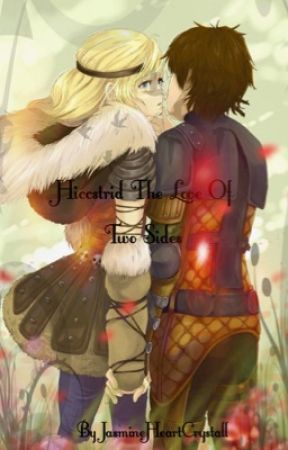 Hiccstrid The Love Of Two Sides  by JasmineHeartCrystall
