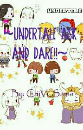 ~Undertale Ask and Dares~