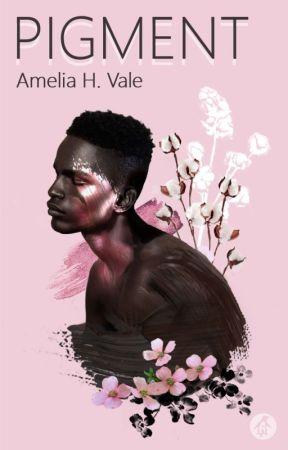 Pigment by Amelia_Vale
