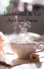 Lockwood and Co Awkwardness by LockwoodandToast