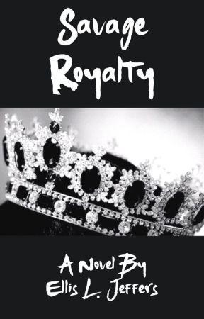 Savage Royalty  by Hogwartian51773