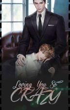 Loving You So Crazy (MPREG) by HurryZone