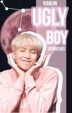 """Ugly Boy""❀NamJin O.S -남진 by pkjmyg-"