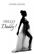 HELLO DADDY! by Black_Tequila