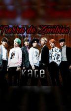 Tierra de Zombies [BTS y Tú] by KathE_Maknae