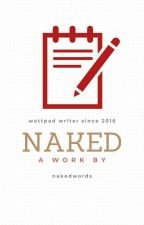 Naked by nakedwords