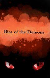 Rise of the Demons by ArtzDemonn