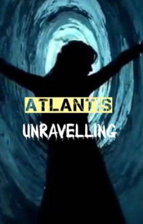 ATlantis unravelling by star_gazer155