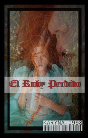 El Ruby Perdido by karyna_1998