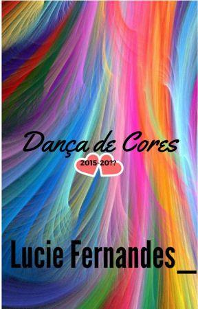 Dança de Cores: Os desafios de Alícia by LucieFernandes_