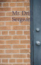 Mr. Drill Sergeant  by jessicalane58