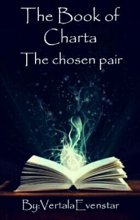 The Book Of Charta- The Chosen Pair by VertalaEvenstar