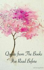 Quotes from The Books I've Read Before by DarleenAkiko