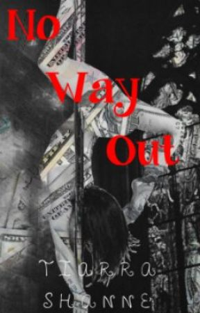 No Way Out. by _ilovemindlessly