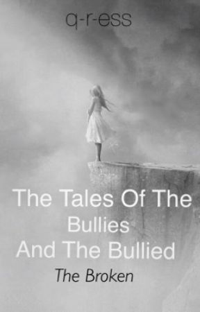 The Tales Of The Bullies And The Bullied  by essence231