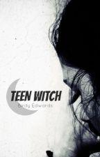 Teen Witch by BirdyEdwards